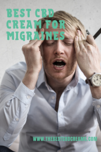 Best CBD Cream for Migraines