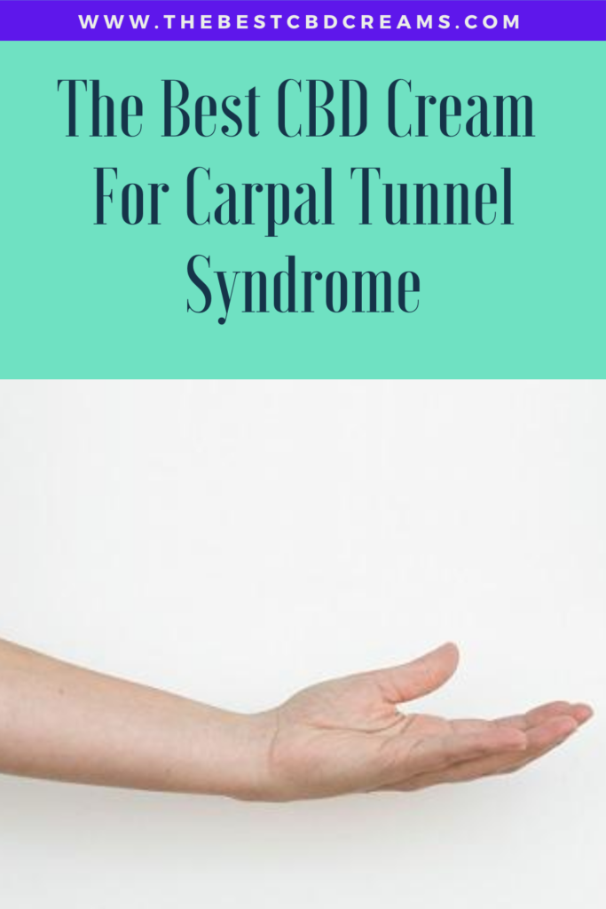 The Best CBD Cream For Carpal Tunnel Syndrome